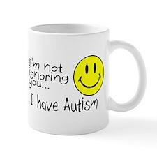 I'm Not Ignoring You, I Have Autism Mug