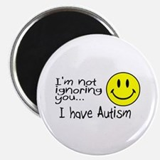 "I'm Not Ignoring You, I Have Autism 2.25"" Magnet ("