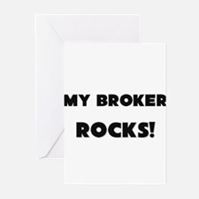 MY Broker ROCKS! Greeting Cards (Pk of 10)