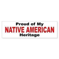 Proud Native American Heritage Bumper Bumper Sticker