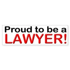 Proud to be a Lawyer Bumper Bumper Sticker