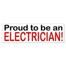 Proud to be an Electrician Bumper Bumper Sticker