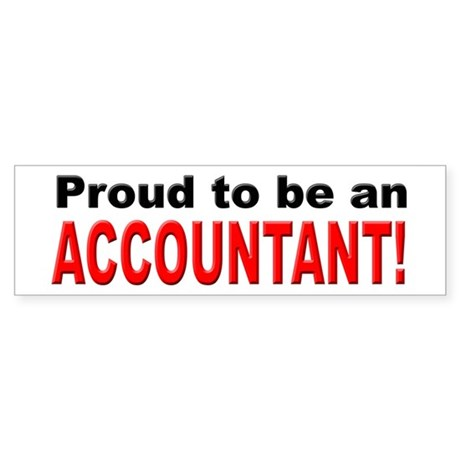 Proud Accountant Bumper Sticker