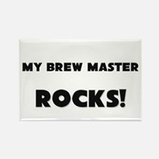 MY Brew Master ROCKS! Rectangle Magnet