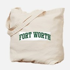 Fort Worth (green) Tote Bag