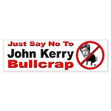 No John Kerry Bullcrap Bumper Bumper Sticker