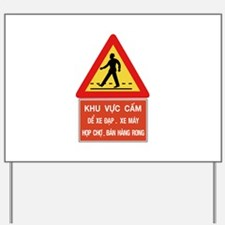 Pedestrian Crossing w/text, Vietnam Yard Sign