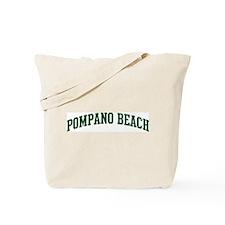 Pompano Beach (green) Tote Bag
