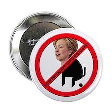 No Hillary Clinton Bullcrap Button