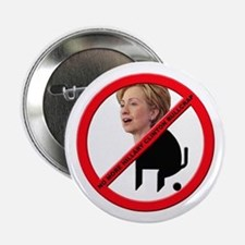 No Hillary Clinton Bullcrap Button