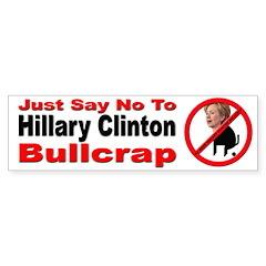 No Hillary Clinton Bullcrap Bumper Bumper Sticker