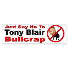 No Tony Blair Bullcrap Bumper Bumper Sticker