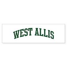 West Allis (green) Bumper Bumper Sticker