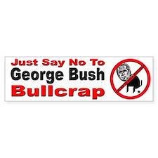 No George Bush Bullcrap Bumper Bumper Sticker