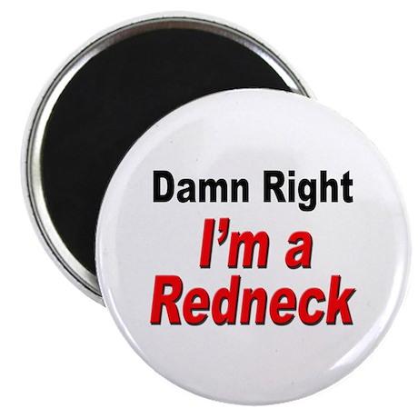 Redneck Damn Right Magnet