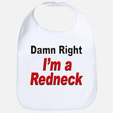 Redneck Damn Right Bib
