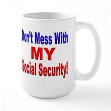 Don't Mess with My Social Security Mug