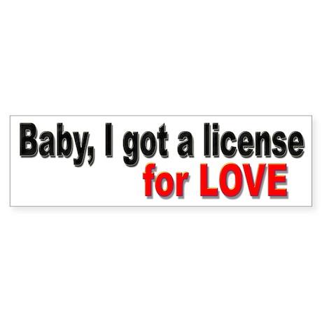 License for Love Bumper Sticker for Lovers