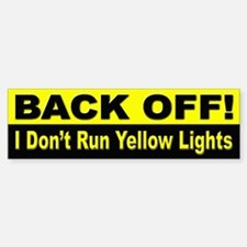 Back Off Tailgaters Bumper Sticker for Drivers