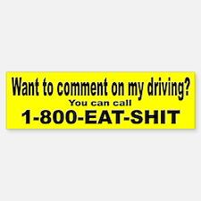Comment on My Driving Bumper Bumper Bumper Sticker
