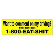 Comment on My Driving Bumper Bumper Sticker