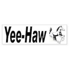 Yee Haw Bumper Sticker for Cowboys & Cowgirls
