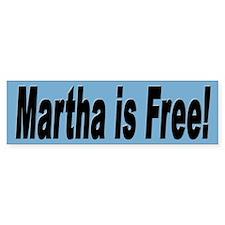 Martha is Free Bumper Sticker for Martha Support