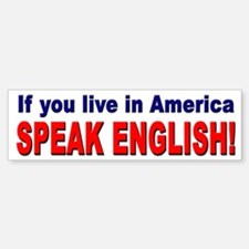 Speak English Bumper Sticker for Americans