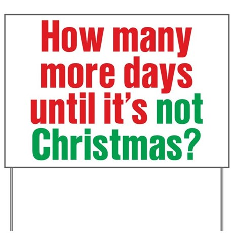 Not Christmas Yard Sign
