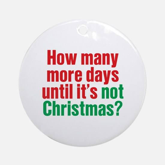 Not Christmas Ornament (Round)