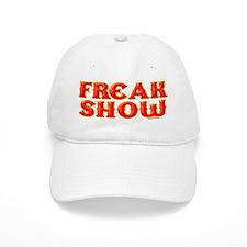 FREAK SHOW Baseball Cap