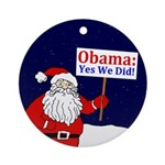 Santa: Yes We Did! Christmas Ornament