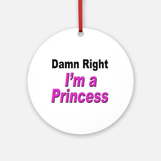 Damn Right Princess Keepsake (Round)