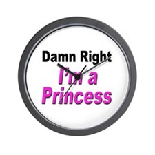 Damn Right Princess Wall Clock