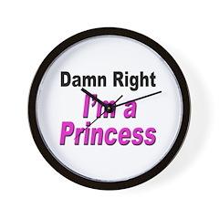 Damn Right Princess Wall Clock