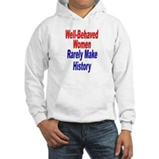 Well Behaved Women (Front) Hoodie