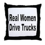 Real Women Drive Trucks Throw Pillow