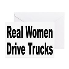 Real Women Drive Trucks Greeting Cards (Package of