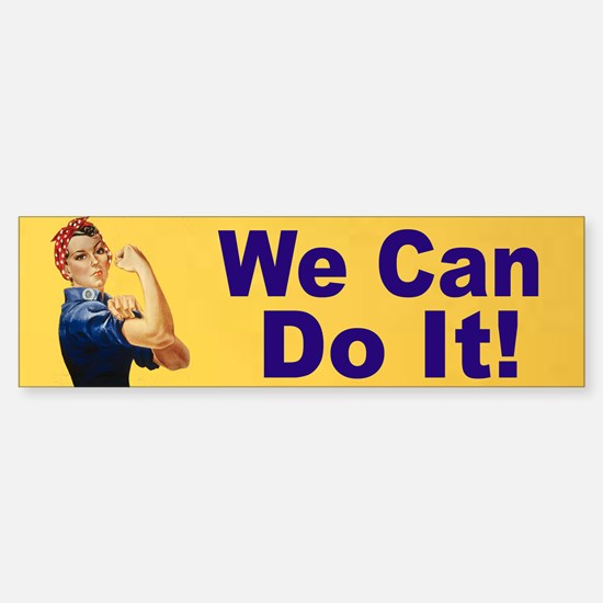 We Can Do It Bumper Sticker for women