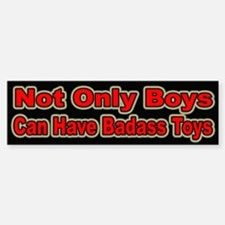 Badass Toys for Girls Bumper Bumper Bumper Sticker