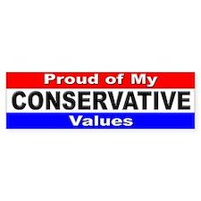 Proud Conservative Values Bumper Bumper Sticker