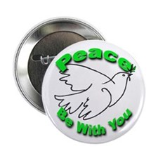 Peace Be With You Button for World Peace