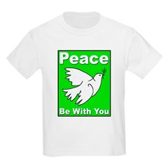 Peace Be With You Kids T-Shirt