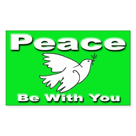 Peace Be With You Rectangle Sticker for Peace