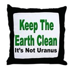 Keep the Earth Clean Throw Pillow