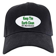 Keep the Earth Clean Baseball Hat