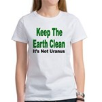 Keep the Earth Clean Women's T-Shirt