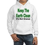 Keep the Earth Clean Hooded Sweatshirt