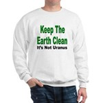 Keep the Earth Clean Sweatshirt