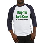 Keep the Earth Clean Baseball Jersey